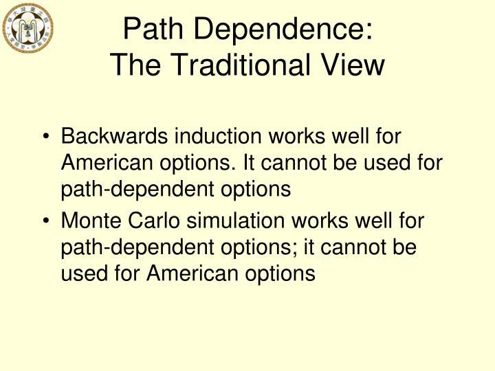 Path Dependence: