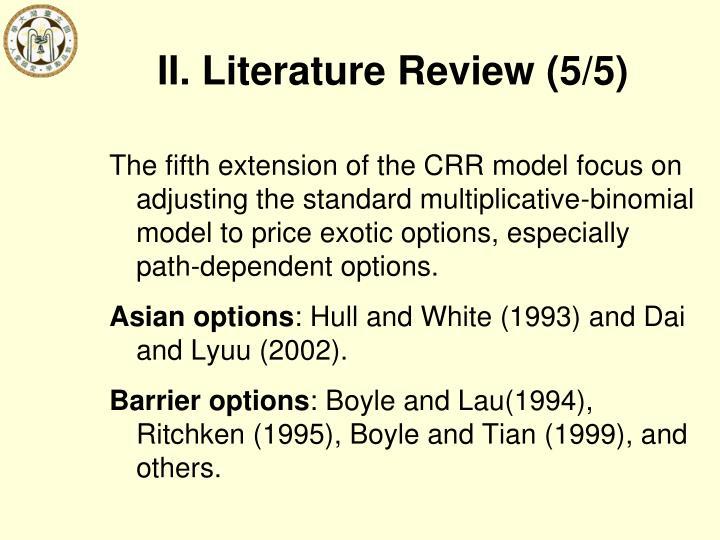 II. Literature Review (5/5)