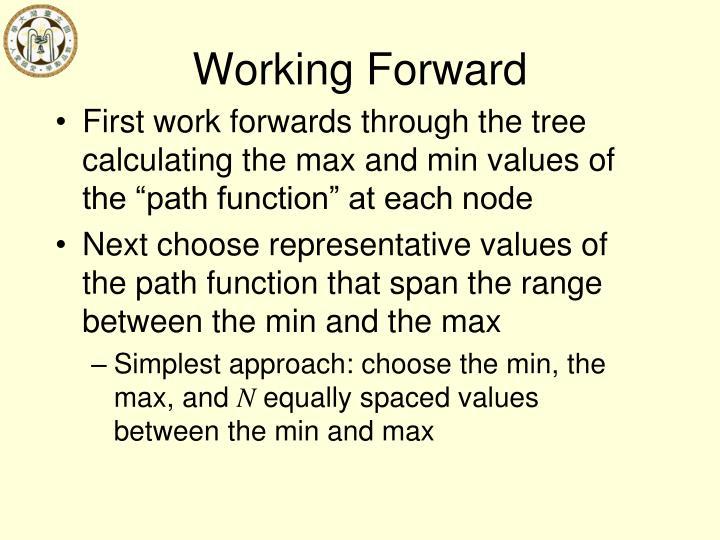 Working Forward