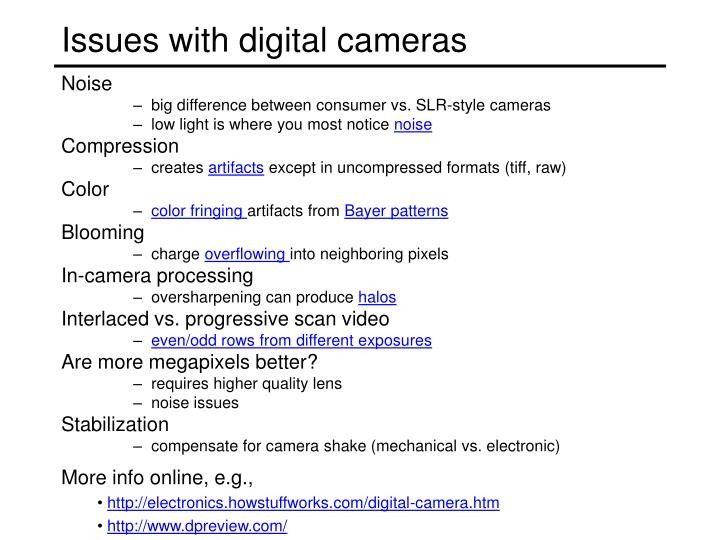 Issues with digital cameras