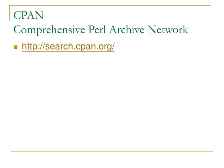 Cpan comprehensive perl archive network