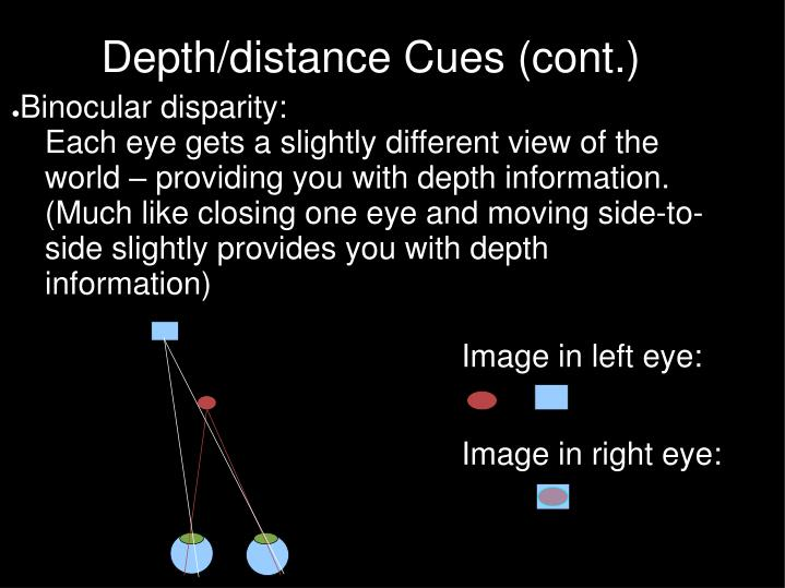 Depth/distance Cues (cont.)