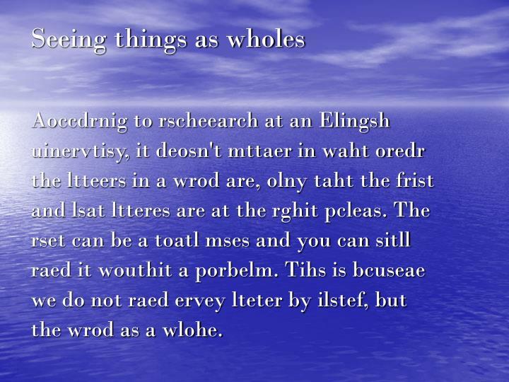 Seeing things as wholes