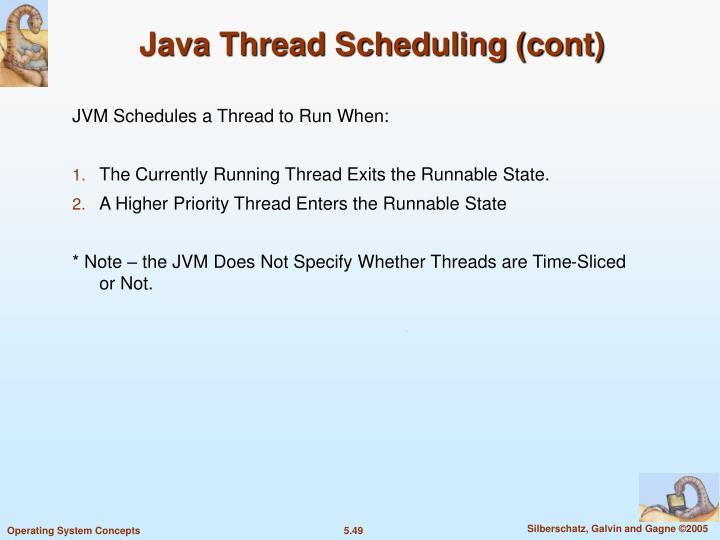 Java Thread Scheduling (cont)