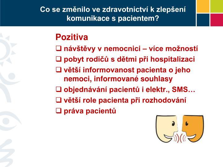 Co se změnilo ve zdravotnictví k zlepšení komunikace s pacientem?