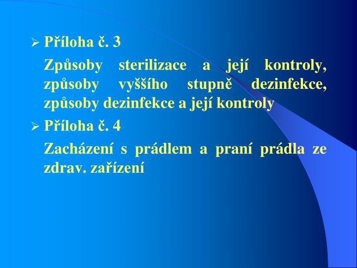 Příloha č. 3