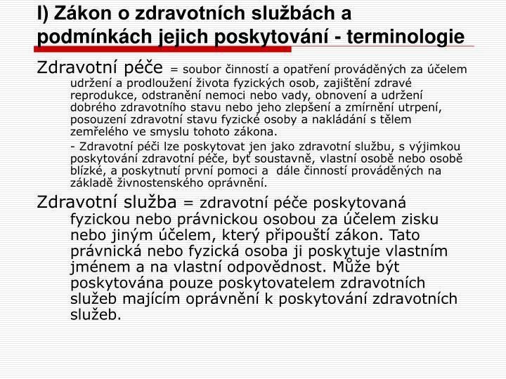 I) Zákon o zdravotních službách a podmínkách jejich poskytování - terminologie