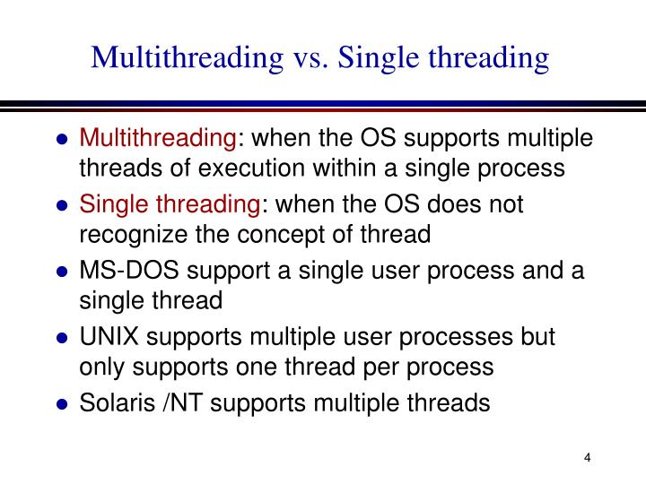 Multithreading vs. Single threading