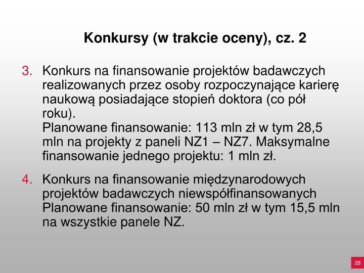 Konkursy (w trakcie oceny), cz. 2