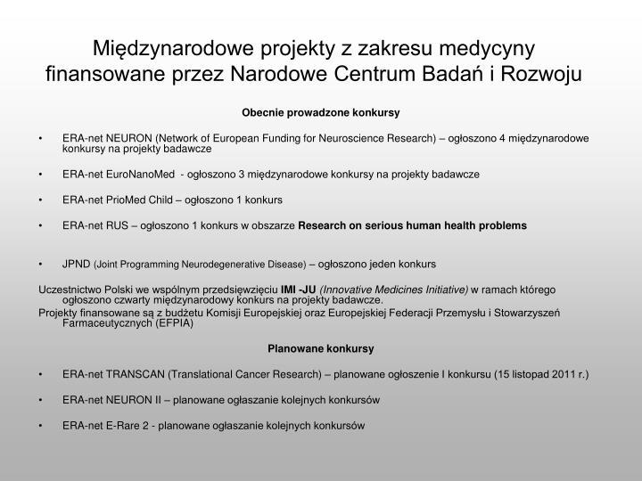 Międzynarodowe projekty z zakresu medycyny finansowane przez Narodowe Centrum Badań i Rozwoju
