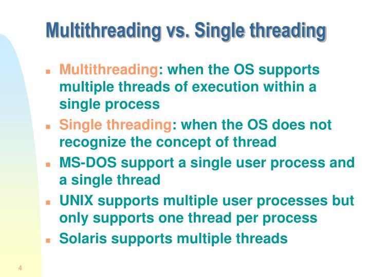 Multithreading vs. Single threading