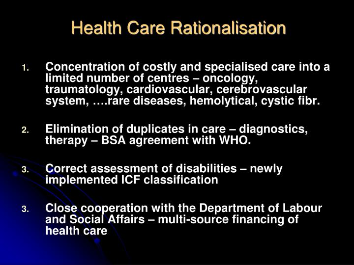 Health Care Rationalisation