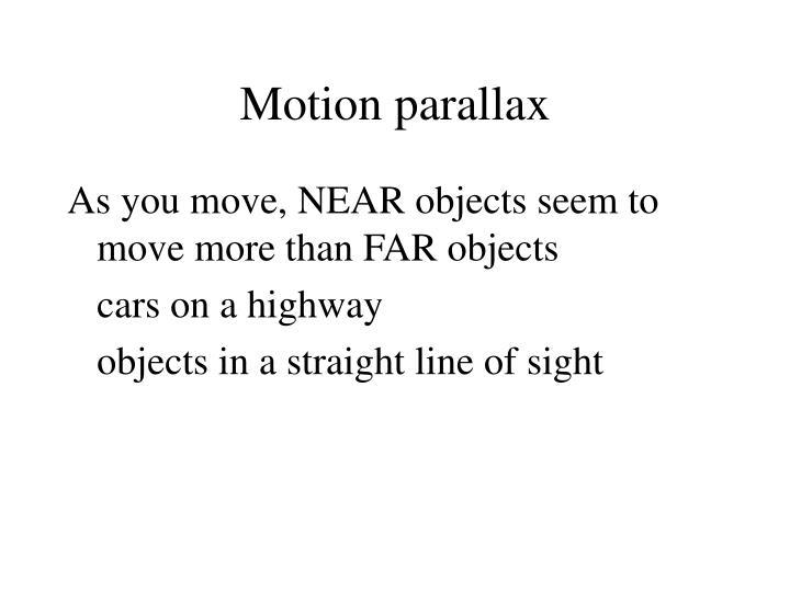 Motion parallax