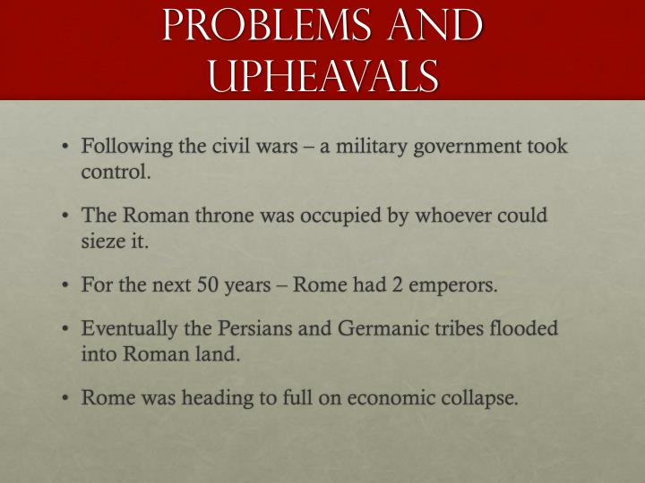 Problems and upheavals