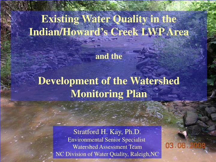 Existing Water Quality in the