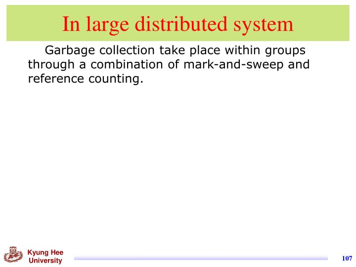 In large distributed system
