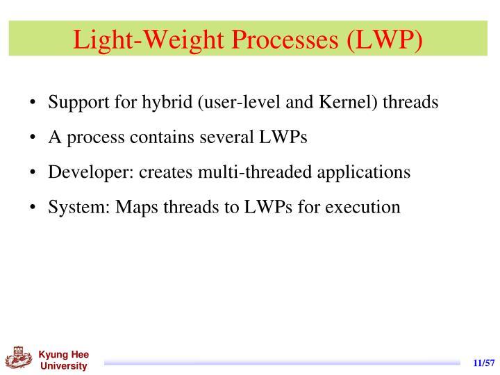 Light-Weight Processes (LWP)