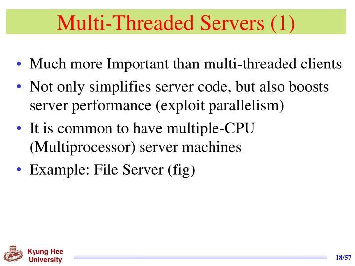 Multi-Threaded Servers (1)