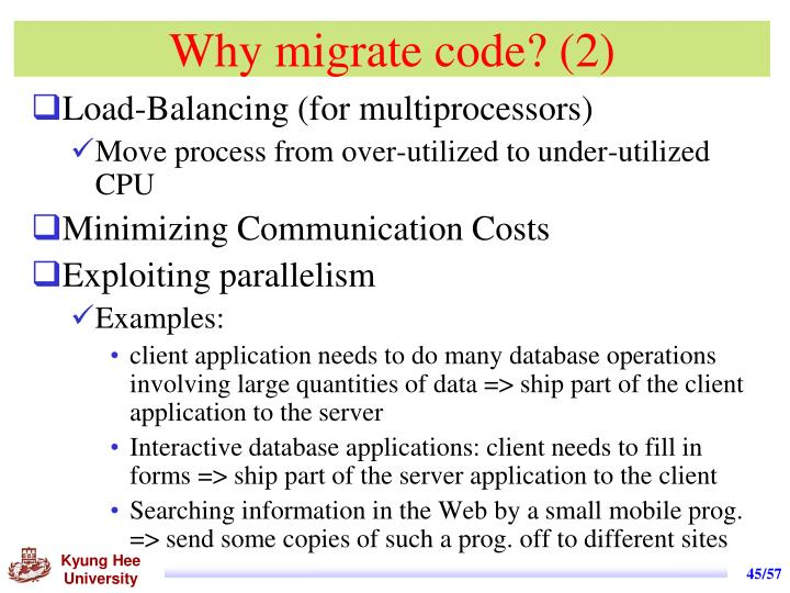 Why migrate code? (2)