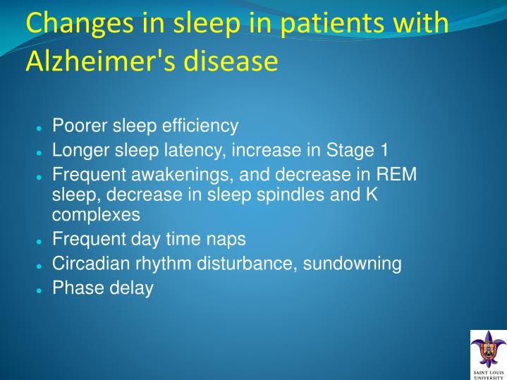 Changes in sleep in patients with Alzheimer's disease