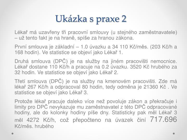 Ukázka s praxe 2