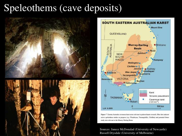 Speleothems (cave deposits)