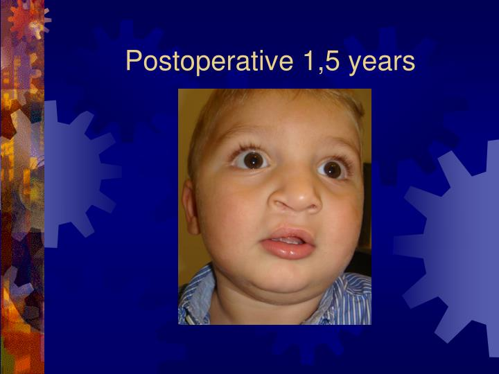 Postoperative 1,5 years