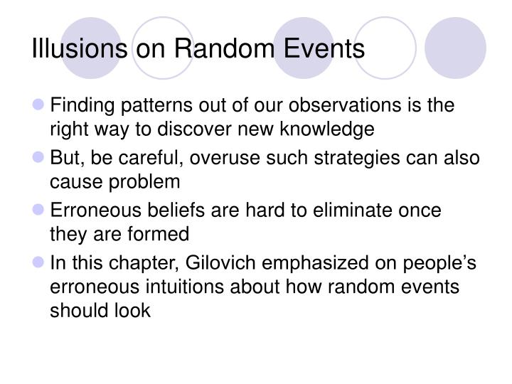 Illusions on Random Events