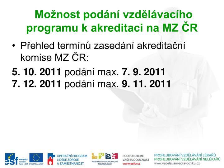 Možnost podání vzdělávacího programu k akreditaci na MZ ČR