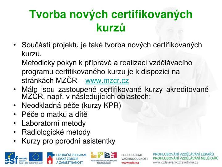 Tvorba nových certifikovaných kurzů