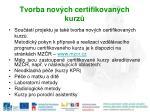 tvorba nov ch certifikovan ch kurz