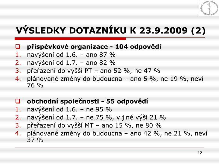 VÝSLEDKY DOTAZNÍKU K 23.9.2009 (2)