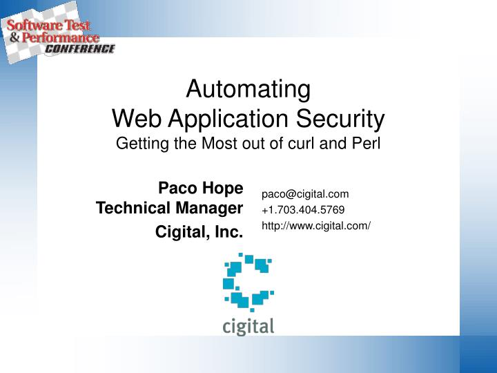 automating web application security getting the most out of curl and perl