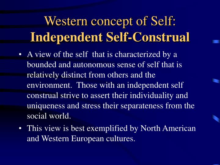 Western concept of self independent self construal