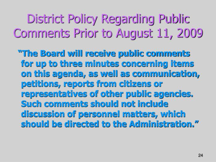 District Policy Regarding Public Comments Prior to August 11, 2009