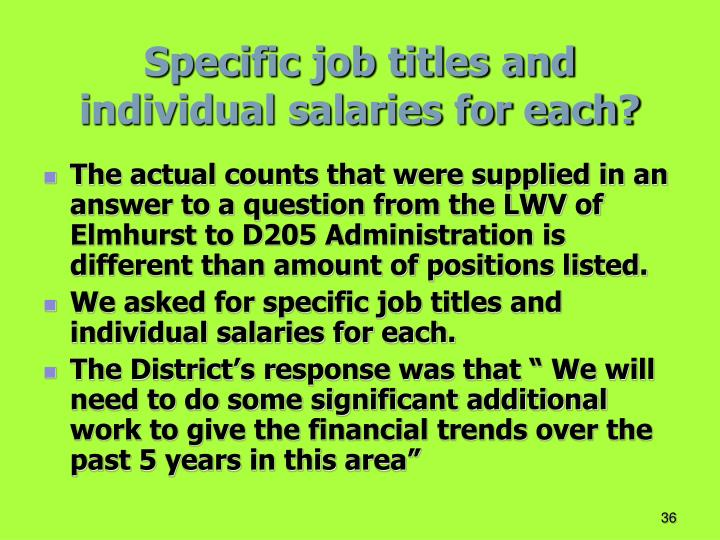 Specific job titles and individual salaries for each?