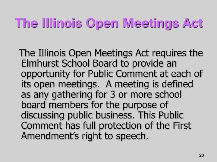 The Illinois Open Meetings Act