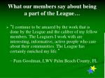 what our members say about being a part of the league1