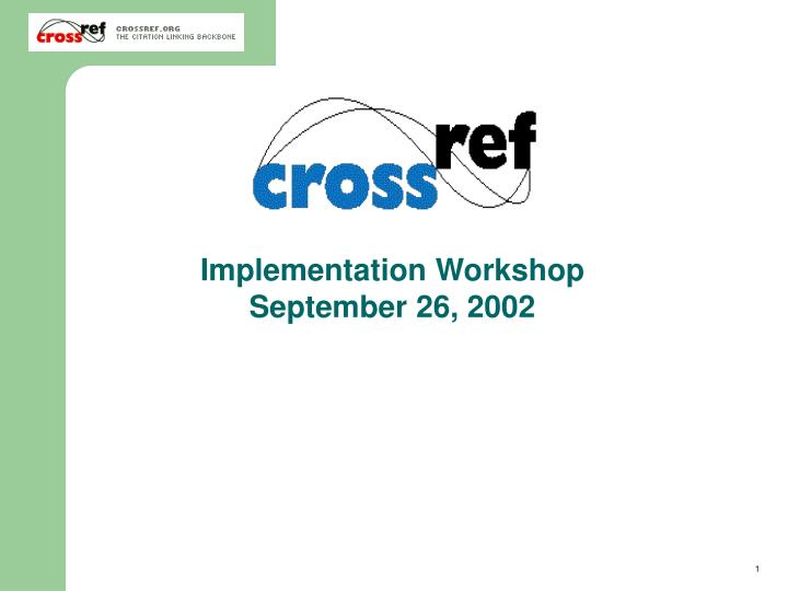 Implementation Workshop