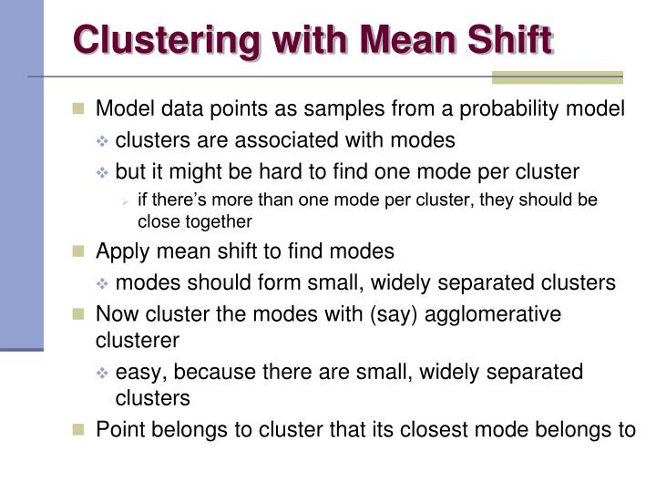 Clustering with Mean Shift