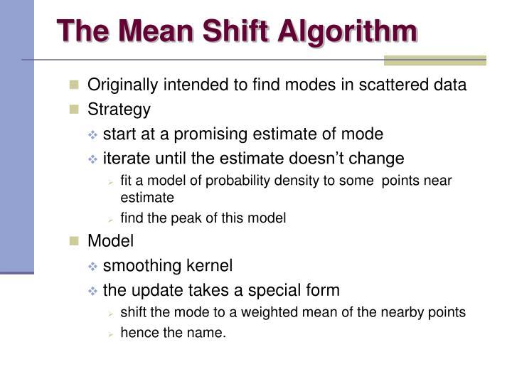 The Mean Shift Algorithm