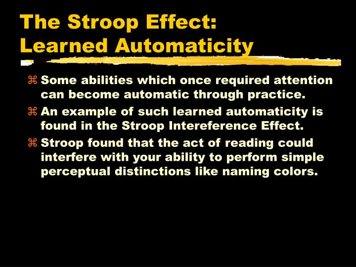 The Stroop Effect: