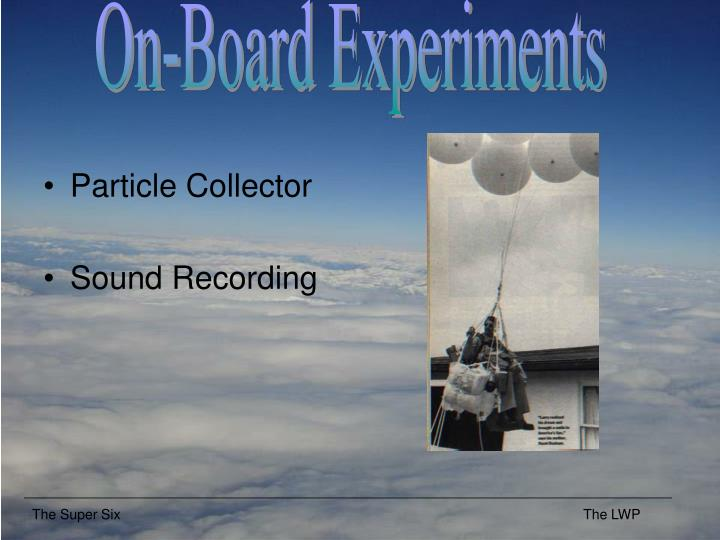 On-Board Experiments