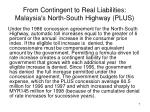 from contingent to real liabilities malaysia s north south highway plus