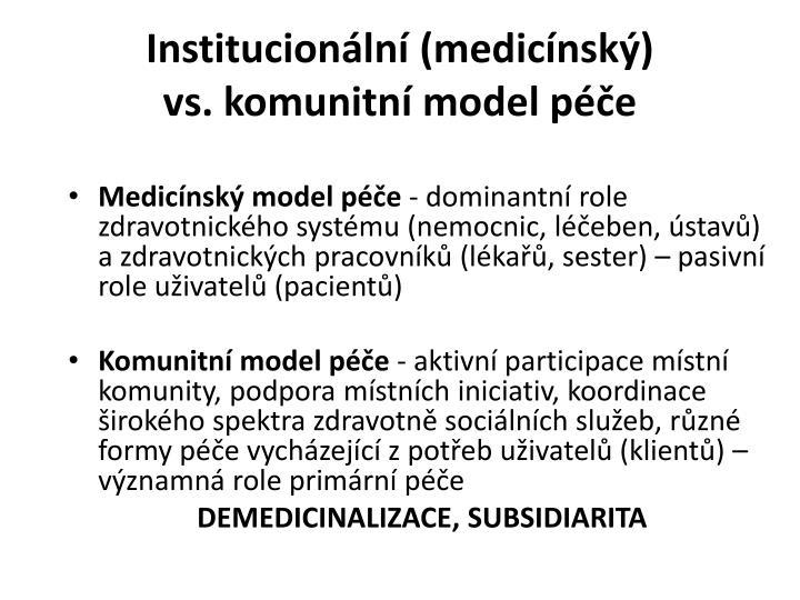 Institucionální (medicínský)
