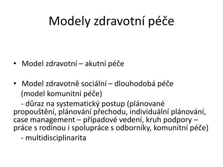 Modely zdravotní péče