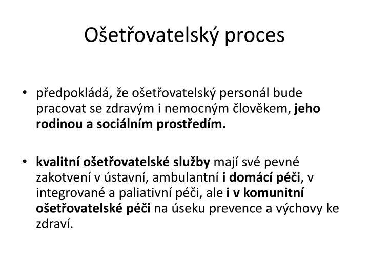 Ošetřovatelský proces