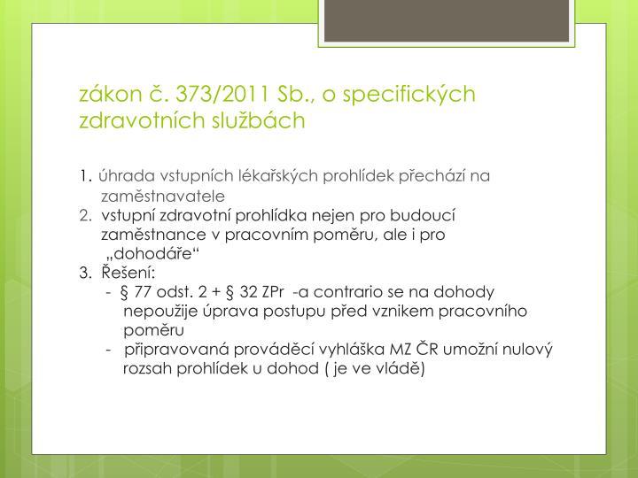 zákon č. 373/2011 Sb., o specifických zdravotních
