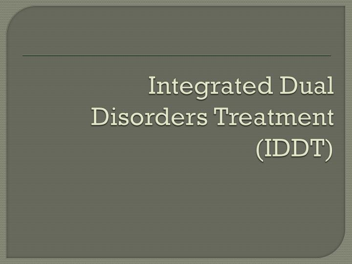 Integrated Dual Disorders Treatment (IDDT)