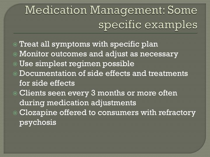 Medication Management: Some specific examples
